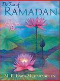 The Fast of Ramadan, M. R. Bawa Muhaiyaddeen, 0914390724
