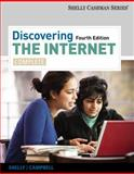 Discovering the Internet : Complete, Shelly, Gary B. and Campbell, Jennifer, 1111820724