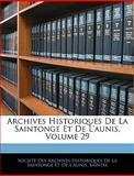 Archives Historiques de la Saintonge et de L'Aunis, , 1144110726