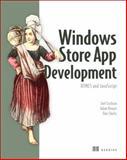 Windows Store App Development : HTML5 and JavaScript, Shultz, Dan and Cochran, Joel, 1617290726