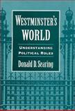 Westminster's World, Donald Searing, 0674950720