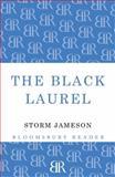 The Black Laurel, Storm Jameson, 1448200725