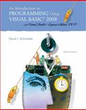 Introduction to Programming Using Visual Basic 2008, an (w/VS2008 DVD), Schneider, David, 0136060722
