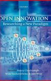 Open Innovation : Researching a New Paradigm, , 0199290725