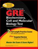 GRE Biochemistry, Cell and Molecular Biology Test, Smith, Thomas E. and Coomes, Marguerite Wilton, 0738600725