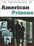 The Encyclopedia of American Prisons, Sifakis, Carl, 0816050724