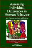 Assessing Individual Differences in Human Behavior : New Concepts, Methods, and Findings, , 0891060723