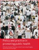 Policy and Practice in Promoting Public Health, , 1412930723