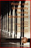 Policy and University Faculty Governance, Miller, Michael T. and Caplow, Julie, 1593110723