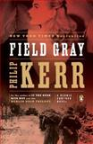Field Gray, Philip Kerr, 0143120727