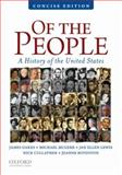 Of the People : A Concise History of the United States, Oakes, James and McGerr, Michael, 0195390725