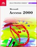 Microsoft Access 2000 : Illustrated Complete, Reding, Elizabeth E. and Friedrichsen, Lisa, 076006072X