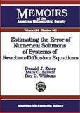Estimating the Error of Numerical Solutions of Systems of Reaction-Diffusion Equations, Donald J. Estep and Mats G. Larson, 0821820729