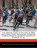 The Doping Cases in Cycling In 2003, Dakota Stevens, 1140670727