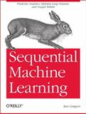 Sequential Machine Learning, Gimpert, Ben, 1449340725