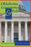 Oklahoma Government and Politics : An Introduction, Sharp, Brett and Markwood, Chris L., 1465250727