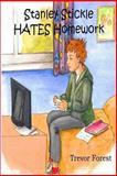 Stanley Stickle Hates Homework, Trevor Forest, 1479280720