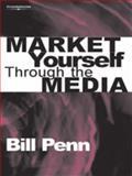 Market Yourself Through the Media 9781844800728
