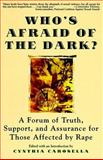 Who's Afraid of the Dark?, Carosella, Cynthia, 0060950722