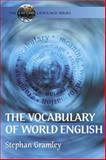 The Vocabulary of World English, Gramley, Stephan and Paetzold, Michael, 0340740728