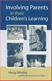 Involving Parents in Their Children's Learning, Whalley, Margy, 076197072X