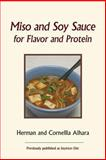 Miso and Soy Sauce for Flavor and Protein, Herman Aihara and Cornellia Aihara, 0918860725
