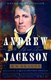 Andrew Jackson, H. W. Brands, 1400030722