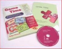 Game Time : Games to Promote Social and Emotional Resilience for Children Aged 4 - 14, Hromek, Robyn, 1412910722