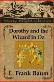 Dorothy and the Wizard in Oz, L. Frank Baum, 148276072X