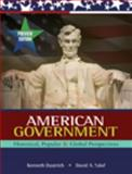 American Government : Historical, Popular, and Global Perspectives, Yalof, David and Dautrich, Kenneth, 0155050737
