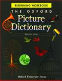 The Oxford Picture Dictionary, Norma Shapiro and Jayme Adelson-Goldstein, 0194350738