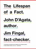The Lifespan of a Fact 1st Edition