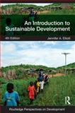 An Introduction to Sustainable Development, Elliott, Jennifer A., 0415590736