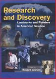 Research and Discovery : Landmarks and Pioneers in American Science, , 0765680734