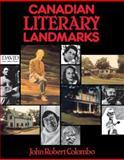 Canadian Literary Landmarks, John Robert Colombo, 0888820739