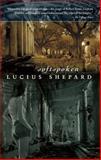 Softspoken, Lucius Shepard, 1597800732