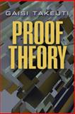 Proof Theory, Takeuti, Gaisi, 0486490734