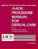 Procedure Manual for Critical Care, American Association for Critical Care Nurses Staff, 0721630731