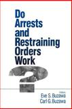 Do Arrests and Restraining Orders Work?, , 0803970730