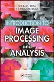 Introduction to Image Processing and Analysis, Russ, J. Christian and Russ, John C., 0849370736