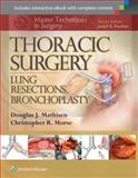 Thoracic Surgery : Lung Resections, Mathisen, 1451190735
