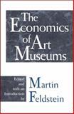 The Economics of Art Museums, , 0226240738