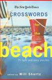 Crosswords for the Beach, Will Shortz and New York Times Staff, 0312370733