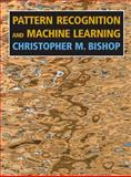 Pattern Recognition and Machine Learning, Bishop, Christopher M., 0387310738