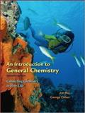 An Introduction to General Chemistry : Connect Chemistry in Your Life, Blei, Ira and Odian, George, 0716770733