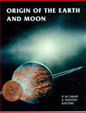 Origin of the Earth and Moon, , 0816520739