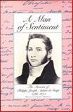 A Man of Sentiment, Phillipe-Joseph Aubert De Gaspe, 0919890733