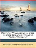 Deutsche Verwaltungsblätter, Karl Ludwig Theodor Brater and August Luthardt, 1148930736