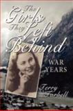 The Girls They Left Behind, Terry Tarbell, 1434350738