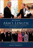 Within Arm's Length, Dan Emmett, 1462070736